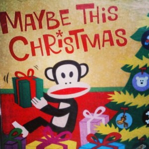 Maybe this Christmas - 1 - 12-17-13